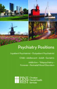 Cover of Psychiatry Positions (in Michigan) at Pine Rest Christian Mental Health Services
